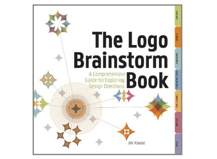 The Logo Brainstorm Book Comprehensive Guide for Exploring Design Directions